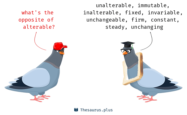Antonyms for alterable