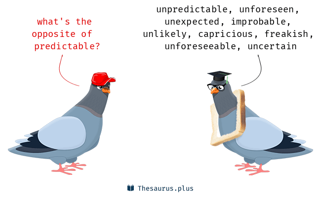 Antonyms for predictable