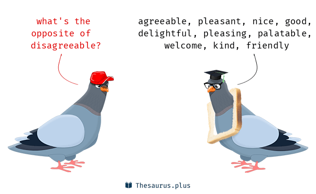 Antonyms for disagreeable