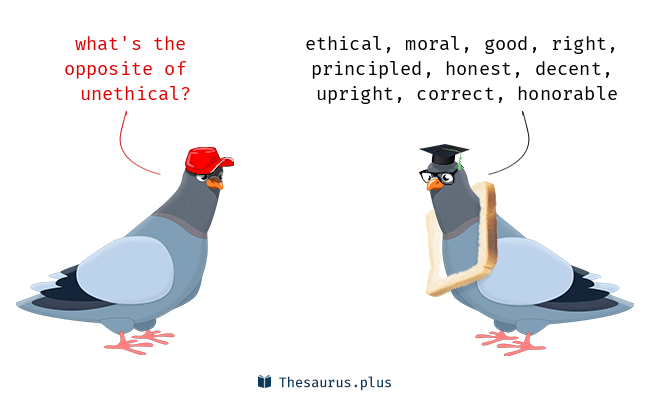 Antonyms for unethical