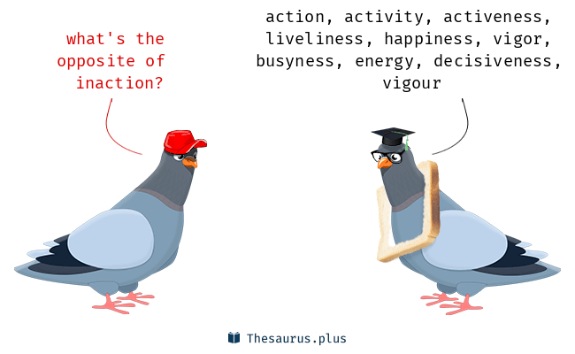 Antonyms for inaction
