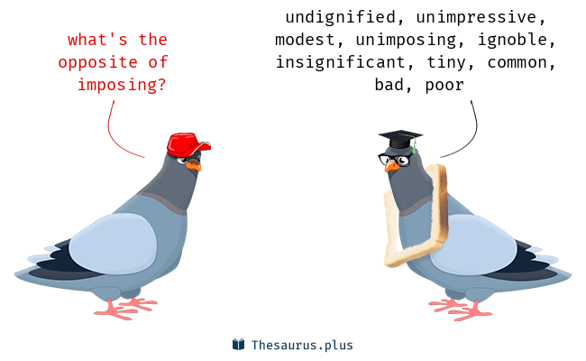 Imposing Synonym Imposing Synonyms And Imposing Antonymssimilar And Opposite .