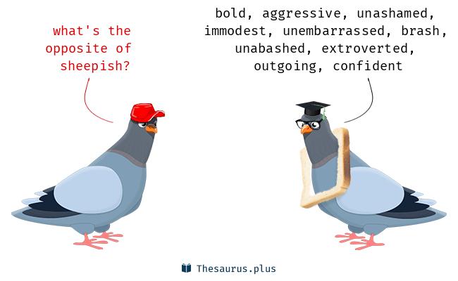 29 sheepish antonyms full list of opposite words of sheepish