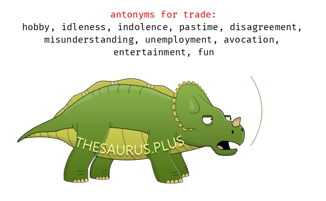Opposite words of trade