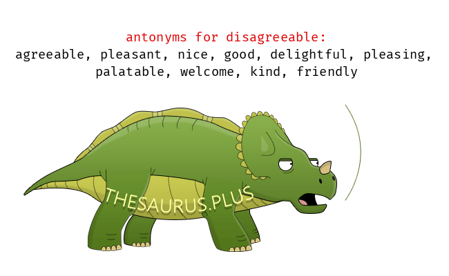 Opposite words of disagreeable