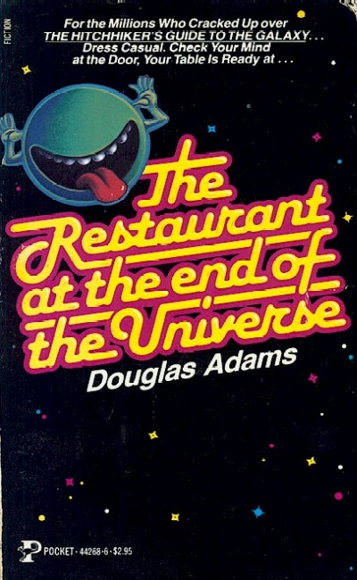 Literature / The Restaurant at the End of the Universe