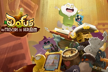 Western Animation / Dofus: The Treasures of Kerubim