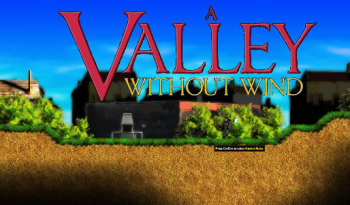 Video Game / A Valley Without Wind
