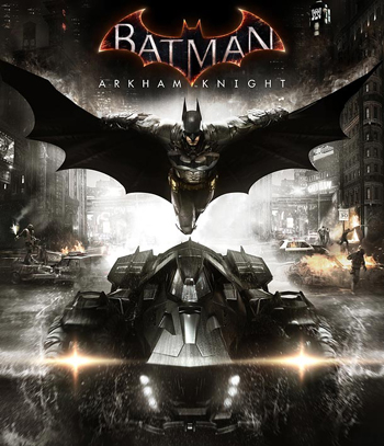 Video Game / Batman: Arkham Knight