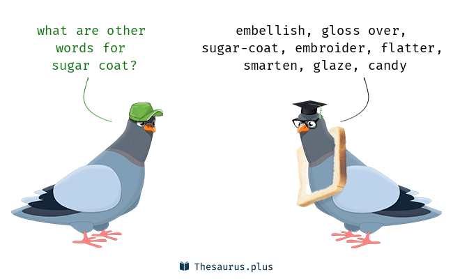 Synonyms for sugar coat