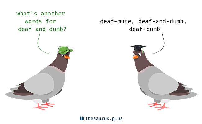deaf and dumb synonym