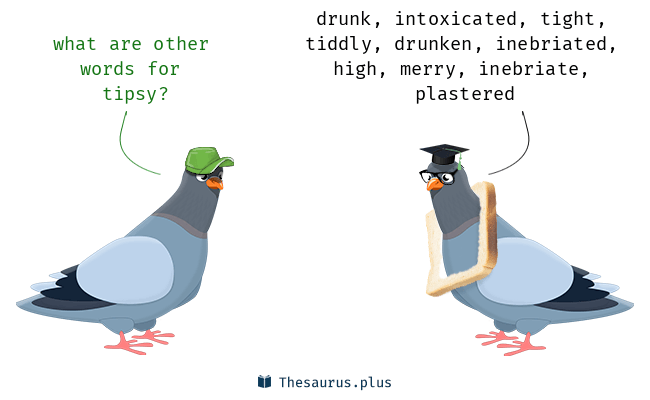 Synonyms for tipsy