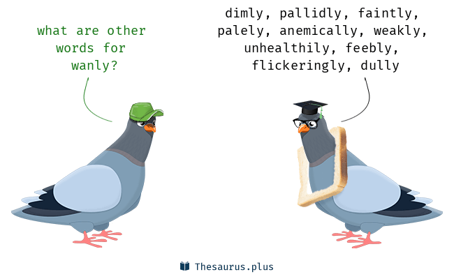 https://thesaurus.plus/img/synonyms/107/wanly.png