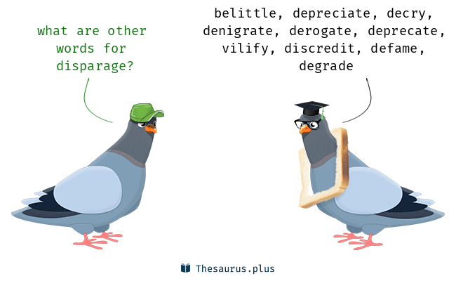 Synonyms for disparage