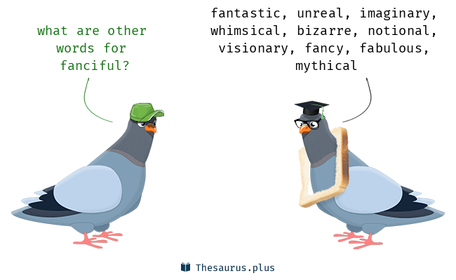 Synonyms for fanciful