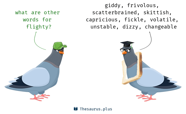 Synonyms for flighty