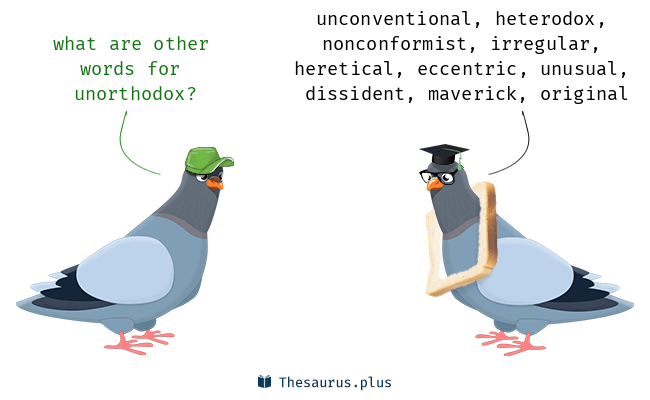 Synonyms for unorthodox