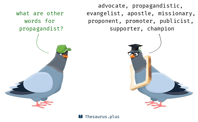 Synonyms for propagandist