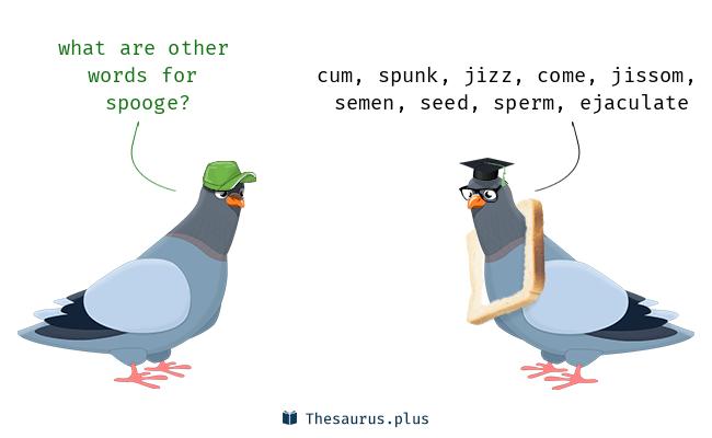 Spooge spooge spooge