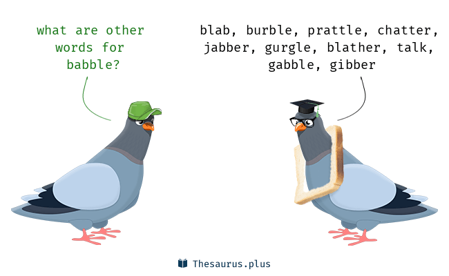 Synonyms for babble
