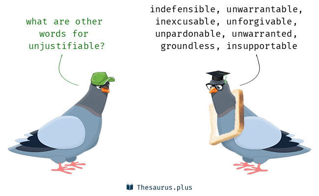 Synonyms for unjustifiable
