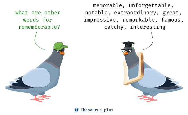 Synonyms for rememberable