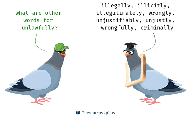 Synonyms for unlawfully