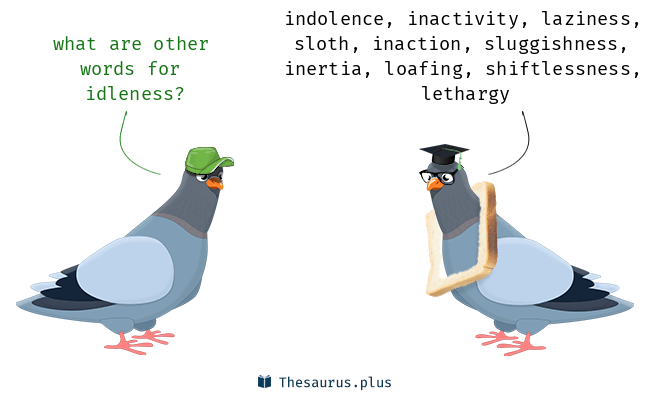 Synonyms for idleness