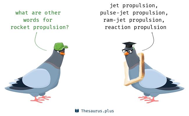 12 Rocket Propulsion Synonyms Similar Words For Rocket Propulsion