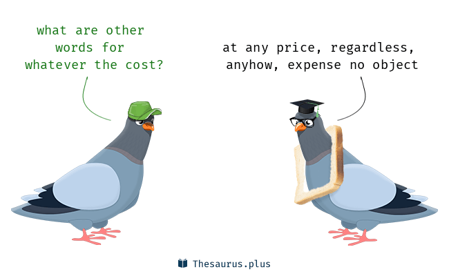 Whatever the Cost