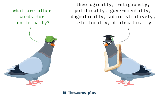 Synonyms for doctrinally
