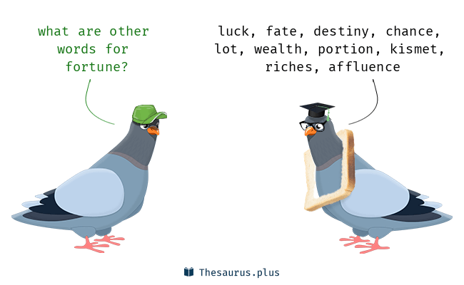 Synonyms for fortune