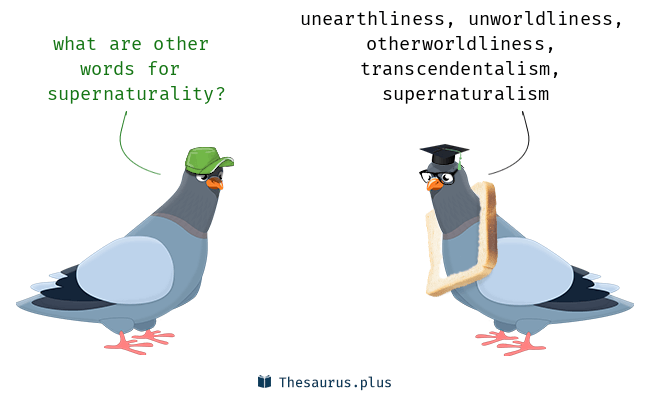 Synonyms for supernaturality