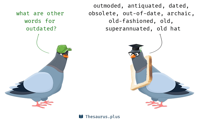 Synonyms for outdated