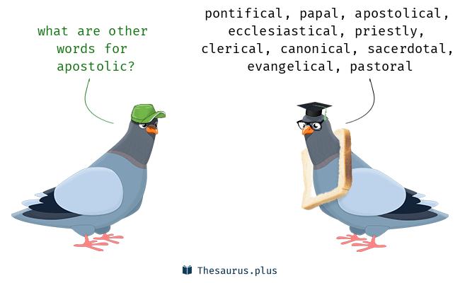 More 60 Apostolic Synonyms  Similar words for Apostolic