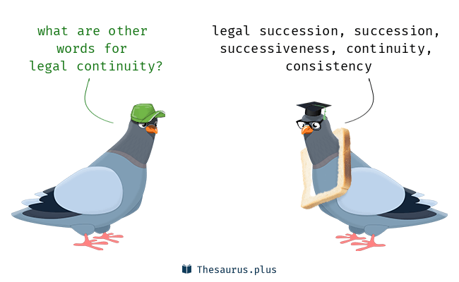 Synonyms for legal continuity