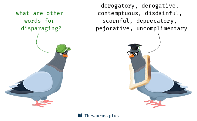 Synonyms For Disparaging
