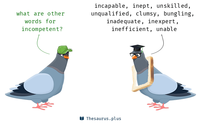 Synonyms for incompetent