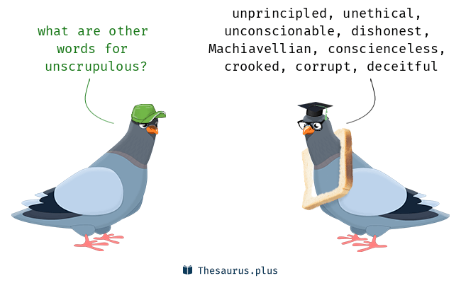 Synonyms for unscrupulous