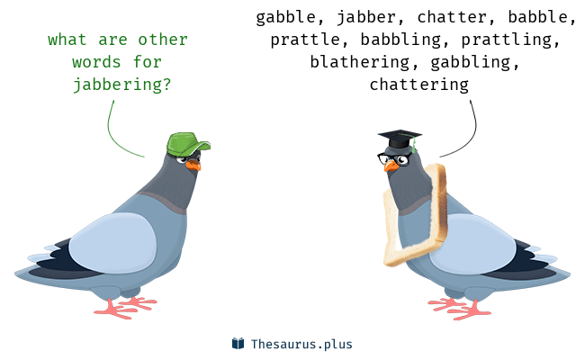 Synonyms for jabbering