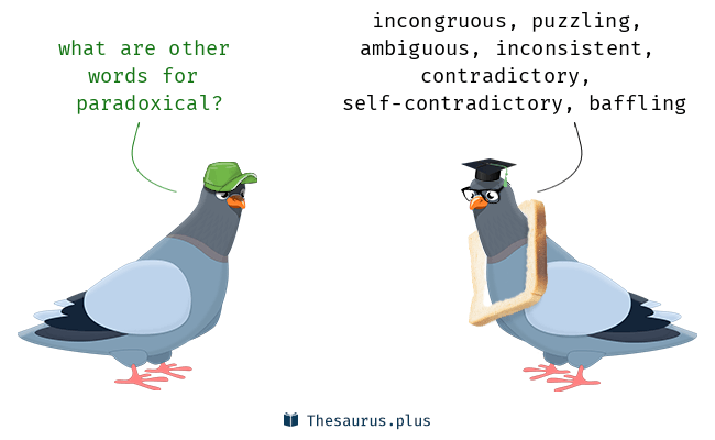Words Inconsistent And Paradoxical Have Similar Meaning