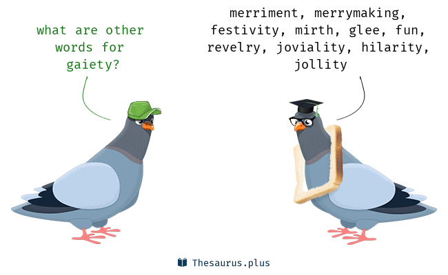 Synonyms for gaiety