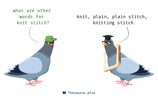 Terms Knit Stitch And Plain Have Similar Meaning