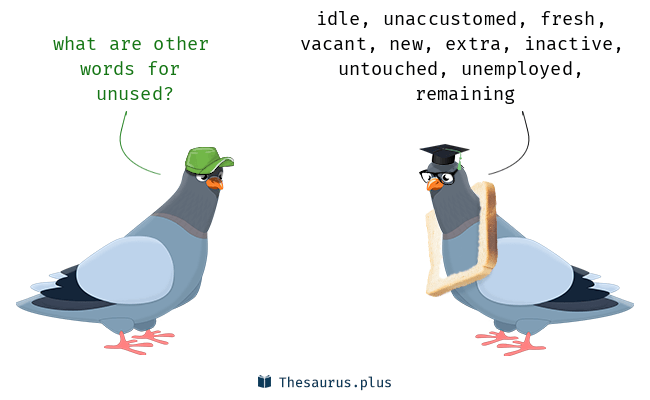 Synonyms for unused