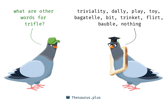 Synonyms for trifle