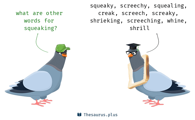 Synonyms for squeaking