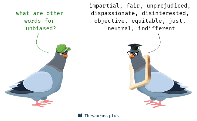 Synonyms for unbiased