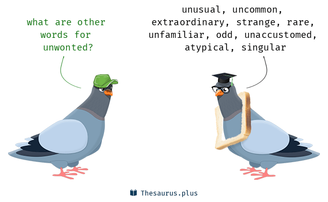 Synonyms for unwonted