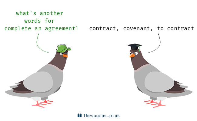 3 Complete An Agreement Synonyms Similar Words For Complete An