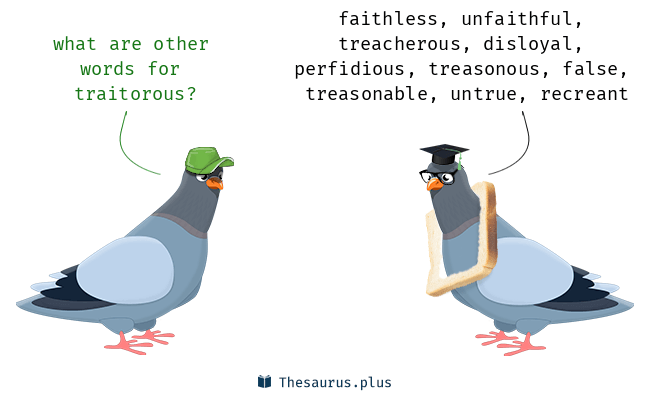 Synonyms for traitorous